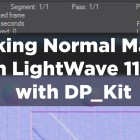 Free video : Baking Normal Maps in LW 11.5 with  DP_Kit