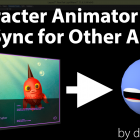 Using Adobe Character Animator for Lip Sync