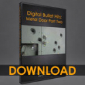 Digital Bullet Hits: Bullets in a Metal Door 2 [dwb]