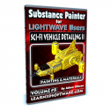 Substance Painter for Lightwave Users- Volume #8- Sci-Fi Vehicle Detailing II- Paint Tools & Materials [AG]