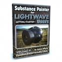 Substance Painter for Lightwave Users- Volume #1- Getting Started I [AG]