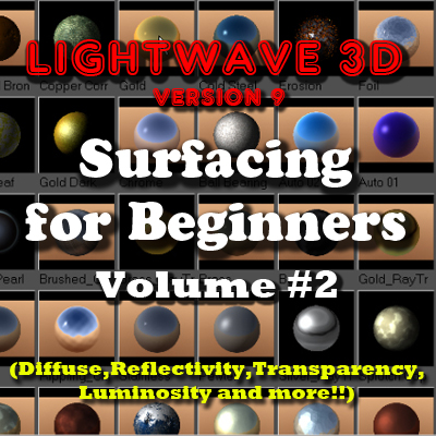 LightWave 9.x - Surfacing for Beginers Vol 2