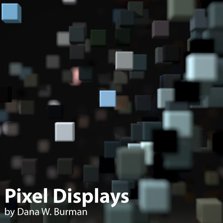 Pixel Displays [dwb]