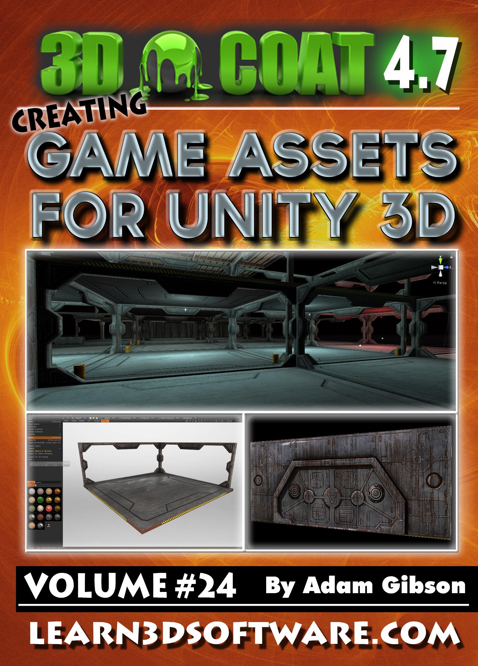 New!! 3D Coat 4 7- Creating Game Assets for Unity 3D – Liberty3D com