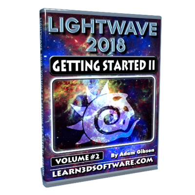 Lightwave 2018- Volume #2- Getting Started II [AG]