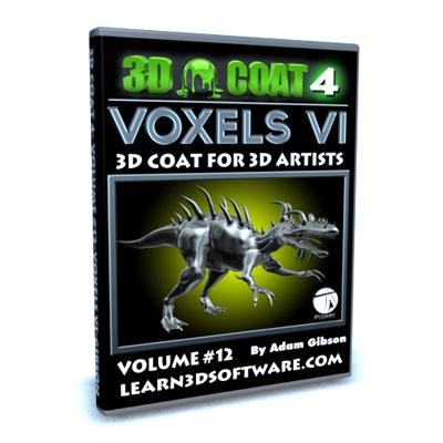 3D Coat 4- Volume #12-Voxels VI  [AG]
