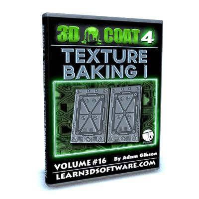 3D Coat 4- Volume #16- Texture Baking I  [AG]