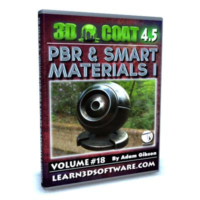 3D Coat 4.5- Volume #18- PBR & Smart Materials I [AG]