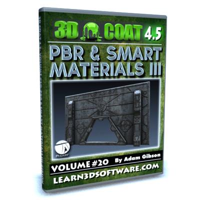 3D Coat 4.5- Volume #20- PBR & Smart Materials III [AG]