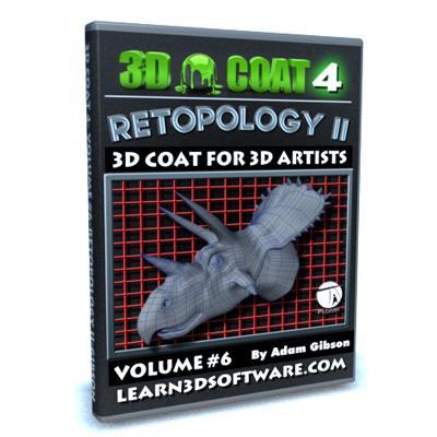 3D Coat 4- Volume #6-Retopology II [AG]