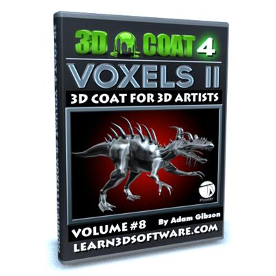3D Coat 4- Volume #8- Voxels II [AG]
