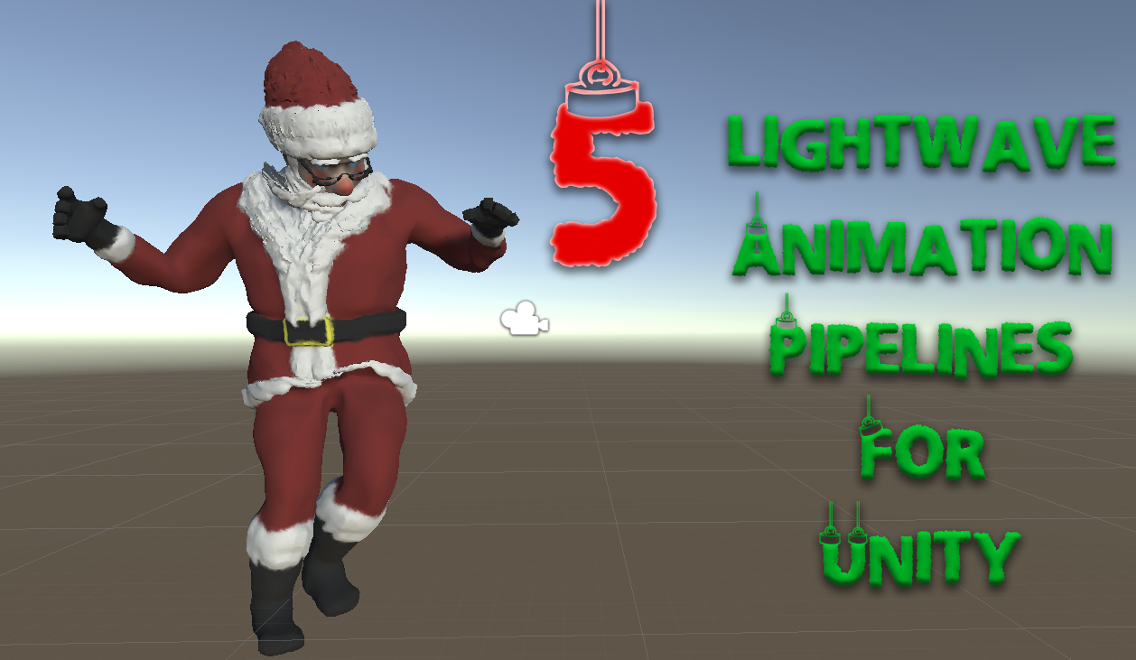 5 LightWave Animation Pipelines for Unity – Liberty3D com