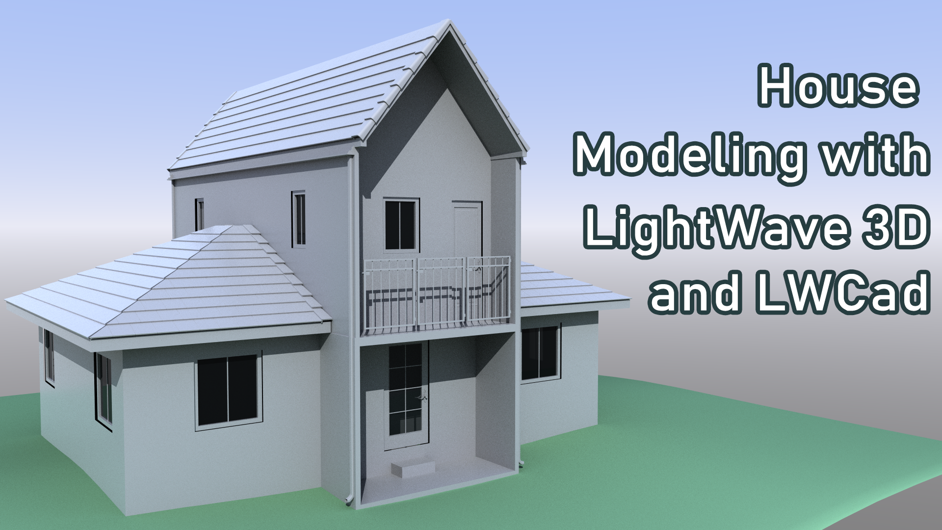 House Modeling with LightWave & LWCad [PN] – Liberty3D com